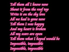 Impossible lyrics by Shontelle and yeah done by me. Enjoy rate comment and subsrcibe :)