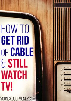 Don't want to give up your favorite TV shows? With so many options available, you can get rid of cable and avoid withdrawals. Here's a guide for what you need. Watch Tv Without Cable, Tv Options, Cable Options, Cable Tv Alternatives, Tv Hacks, Roku Streaming Stick, Amazon Fire Tv Stick, Internet Tv, Useful Life Hacks