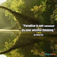 Paradise is NOT by your wishful thinking.