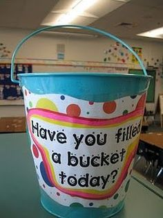 """Free lessons, printables, links and ideas to match the """"Have you filled a bucket today?"""" book."""