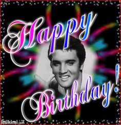 Elvis Presley Happy Birthday Greeting, T. Elvis Presley Lyrics, King Elvis Presley, Elvis Presley Photos, Elvis Presley's Birthday, 80th Birthday, Birthday Quotes, Birthday Posts, Christmas Birthday, Birthday Ideas