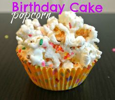 Happy Birthday Popcorn. Cute idea for a classroom birthday. I'll probably experiment with it to get rid of the boxed cake mix though.
