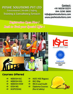 POSHE Solutions Pvt. Ltd Chennai prides itself in its Accreditation with NEBOSH to offer HSE(Health Safety Environment) training courses on NEBOSH courses in Chennai and Bangalore. POSHE also offers NEBOSH Safety Certificate courses in Chennai as well as Bangalore.