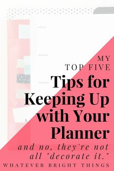 So you know that a planner will help you organize your life, but can't figure out how to keep up with it? Check out this list of my Top Five Tips for Keeping Up with Your Planner! To Do Planner, Planner Tips, Passion Planner, Planner Pages, Life Planner, Happy Planner, Printable Planner, Planner Stickers, College Planner