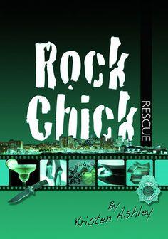 Rock Chick Rescue (Rock Chick, #2) ~ Kristen Ashley