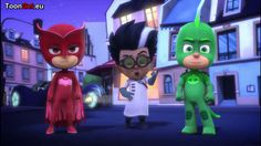 PJ Masks Season 1 Episode 8 - PJ Masks Cartoon 2015 - PJ Masks ...