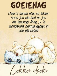 Good Night Wishes, Good Night Sweet Dreams, Good Night Quotes, Day Wishes, Evening Quotes, Afrikaanse Quotes, Goeie Nag, Christian Messages, Good Night Image