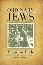 The Holocaust wiped out East European Jewry and the way of life of millions of peasants, small merchants, craftsmen, peddlers—ordinary people.