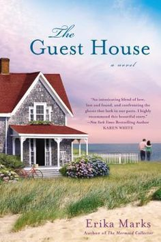 "Read ""The Guest House"" by Erika Marks available from Rakuten Kobo. For generations, the natives of Harrisport have watched wealthy summer families descend on their Cape Cod town, inhabiti. Summer Reading Lists, Beach Reading, I Love Reading, Reading Club, Reading Nooks, Great Books To Read, New Books, Good Books, Cape Cod Towns"