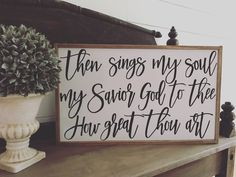 How Great Thou Art Print Hymn Fine Art Hymnal Watercolor Ink Painting Praise Sheet Music Hand Lettering Calligraphy War Room Love Wooden Sign, Custom Wooden Signs, Painted Wood Signs, Hymn Art, Bible Verse Wall Art, Bless Us O Lord, Then Sings My Soul, Sign Maker, Home Decor Signs