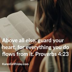 Karen 'Girl' FridayPart 8 Powerful Head-to-toe Prayers in Scripture Psalms, Isaiah 10, Walk In The Light, Proverbs 4, Guard Your Heart, Blog Names, Bible Prayers