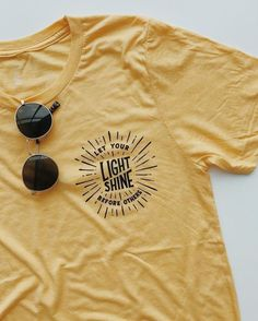 Let Your Light Shine Before Others Yellow Gold T-Shirt Christian Clothing, Christian Shirts, Lange T-shirts, Cute Tshirts, T Shirts, Life Is Good Tshirts, Jesus Shirts, Summer Outfits, Cute Outfits