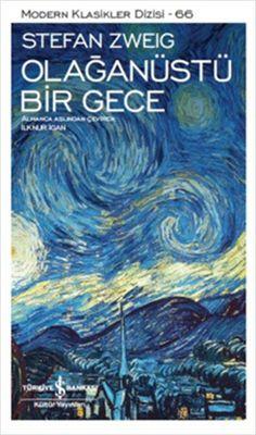 Olağanüstü Bir Gece e kitap indir I Love Books, Good Books, Books To Read, Best Book Covers, Beautiful Book Covers, The Sky Is Everywhere, Stefan Zweig, Book Writer, Book And Magazine