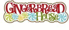 Scrapbook Layout Title - Gingerbread House