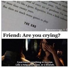 why you cry? he get the happy ending. but the book is end now, that why i'm crying aboute