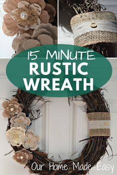 "This rustic wreath can be completed in less than 15 minutes. Sometimes you want to gather your materials, complete, and hang a DIY while the kids are napping. Who doesn't love instant gratification? First you'll need a few basic supplies: A Grapevine wreath, mine is 16"" Burlap ribbon(s) Rustics Rosettes in varying textures Hot Glue …"