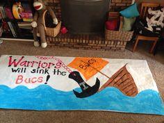 Warriors vs Bucs run through banner Football Banner, Football Posters, Football Signs, Football Cheer, High School Football, Cheer Pics, Cheer Stuff, Cheer Pictures, Run Through Signs