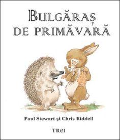Bulgaras de primavara - Paul Stewart -  - Cand simt ca e aproape intaiul fulg de nea, toti aricii, mari si mici, se duc la culcare. Si pentru ca dorm pana hat t