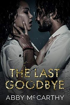 The Last Goodbye, Mc Carthy, Wildest Fantasy, Failed Relationship, Single Dads, Book Week, First Novel, Finding Love, Got Books