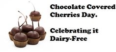 Have you celebrated the Chocolate Covered Cherries Day today? Lactose Intolerance, Chocolate Covered Cherries, Dairy Free Chocolate, Tasty, Yummy Food, Dairy Free Recipes, Free Food, Easy Meals, Cherry