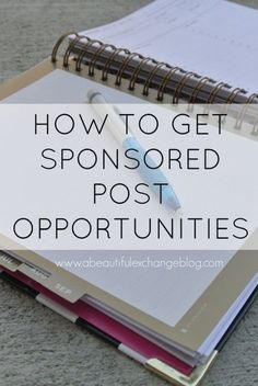 Make money blogging: A great list of how to get sponsored opportunities for your blog!