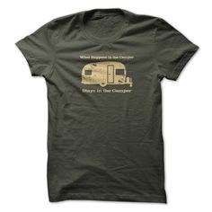 What happens in the camper stays in the camper T-Shirt #Camping #camper