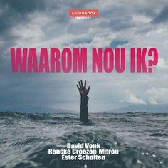 Waarom nou ik? | David Vonk: David Vonk heeft te maken gehad met verslavingen en criminaliteit. In wanhoop vroeg hij: 'Waarom nou ik?' Toen…