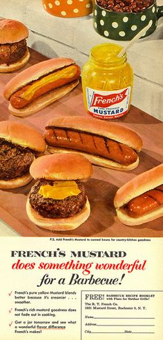 Summer BBQ - 1955 French's Mustard ad.                                                                                                                                                                                 More