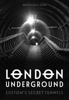 Discovering Euston's secret tunnels, the network of deserted hidden tunnels dating back to the 1960s which lie beneath this London Underground station. #London #underground #tube