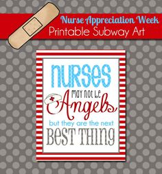Nurse Appreciation Week: Free Printable Subway Art from ThePolkaDotPosie