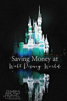 Saving Money at Walt Disney World