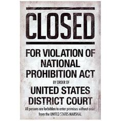 """Prohibition act closed sign …"" in Intolerance"