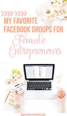 My Favorite Facebook Groups for Female Entrepreneurs Facebook Business, Facebook Marketing, Social Media Marketing, Affiliate Marketing, Social Entrepreneurship, How To Use Facebook, Successful Online Businesses, Motivation, Blogging For Beginners