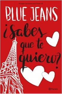 Sabes Que Te Quiero Blue Jeans Libros De Amor Juvenil Libros De Leer Libros Para Leer Juveniles