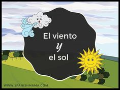 El viento y el sol. A novice-low fable in Spanish - great comprehensible input online for free! #spanishlessonsforkids