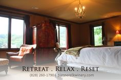 RETREAT - RELAX- RESET  Banner Elk Winery