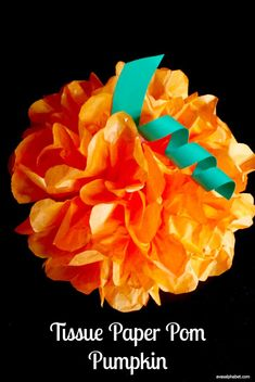 Tissue Paper Pom Pumpkins - These fun pumpkins are unbelievably easy and inexpensive to make. Includes full tutorial.