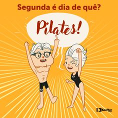 Segunda é dia de Pilates!