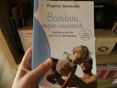 Bambini super vaccinati, informazione per la libera scelta vaccinale!!