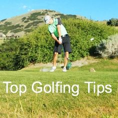 Top Golfing Tips.... Good tips & reminders.  I know I need them ; )