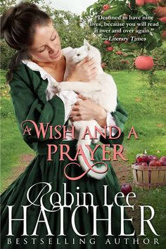 Robin Lee Hatcher - A Wish and a Prayer