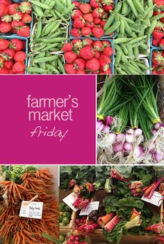 farmers market friday | POISE blog