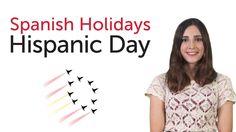 Learn Spanish Holidays - Hispanic Day - Día de la Hispanidad/Fiesta Naci...