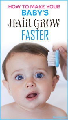 5 Hacks To Make Your Baby S Hair Grow Faster Grow Baby Hair Baby Hairstyles Grow Hair Faster