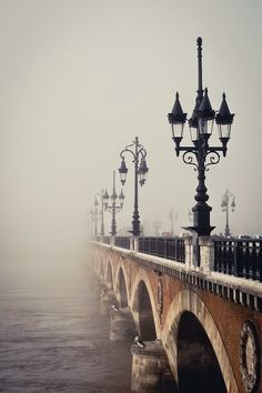 Bordeaux, France...lovely fog that shrouds the bridge..promise of mysteries yet to unfold...