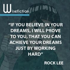 Even though Rock Lee is a really bizarre and unpredictable character, he is probably one of my favorite anime characters because of his dedication. To prove that he can be amazing.