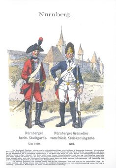 Band XV #32.- Nürnberger berittene Stadtgarde um 1790. Nürnberger Grenadier vom fränkischen Kreiskontingent. 1793.