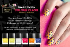 Sincerely Stephanie: butter LONDON Colour Clash Giveaway & Nail Art Contest!