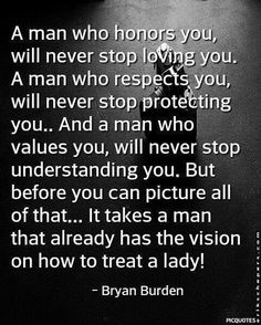 Hey Men, do you already have this vision on how to treat a lady?