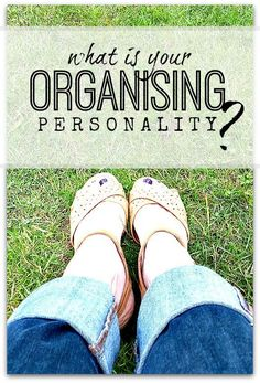 Personality traits - what kind of organiser are you? There's lots of detail in this two part series about your personality and how it affects how you set up systems that will work for you, and not against you